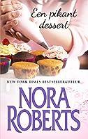 Een pikant dessert (Nora Roberts)