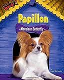 Papillon: Monsieur Butterfly (Little Dogs Rock! II)