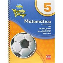 Mundo Amigo. Matemática - 5º Ano