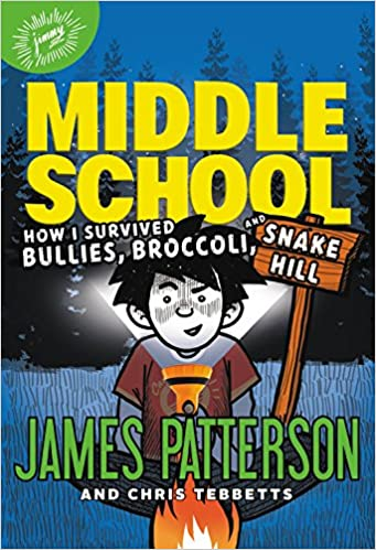 Middle School How I Survived Bullies Broccoli And Snake Hill