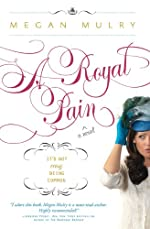 A Royal Pain (Unruly Royals Book 1)