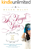 A Royal Pain (Unruly Royals Book 1)