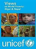 Views on World Poverty: Niger & Nepal