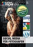 Social Media für Fotografen (mitp Edition Profifoto)