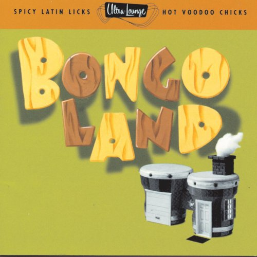 Ultra-Lounge: Bongoland ()
