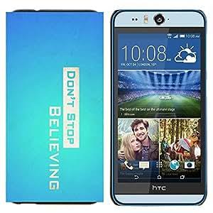 TECHCASE---Cubierta de la caja de protección para la piel dura ** HTC Desire Eye ( M910x ) ** --Don 'Stop Believing