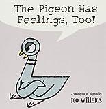 The Pigeon Has feelings, too!