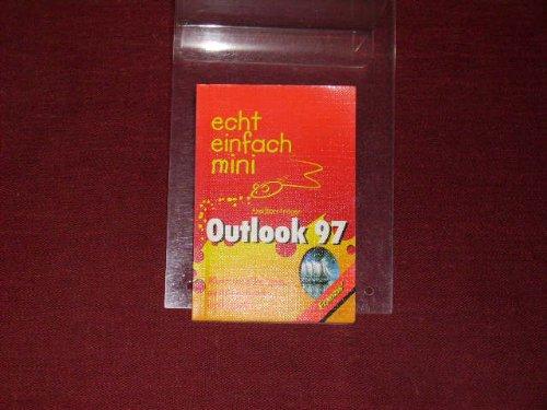 Echt einfach : mini Outlook 97 Taschenbuch – 1998 B009XGF1LK