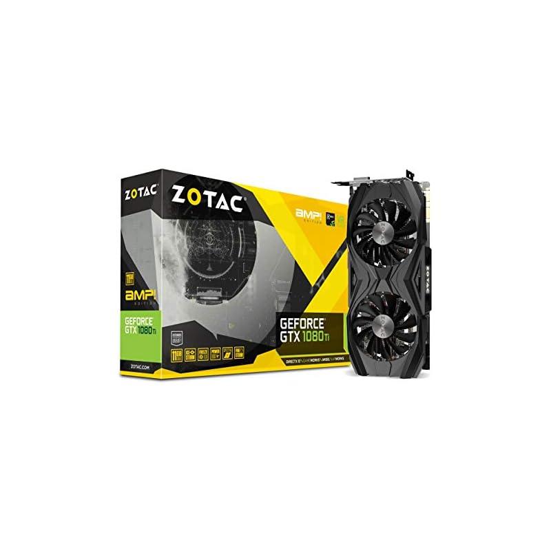 ZOTAC GeForce GTX 1080 Ti AMP Edition 11