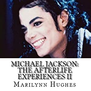 Michael Jackson: The Afterlife Experiences II Audiobook