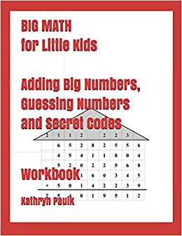 BIG MATH for Little Kids: Adding Big Numbers, Guessing