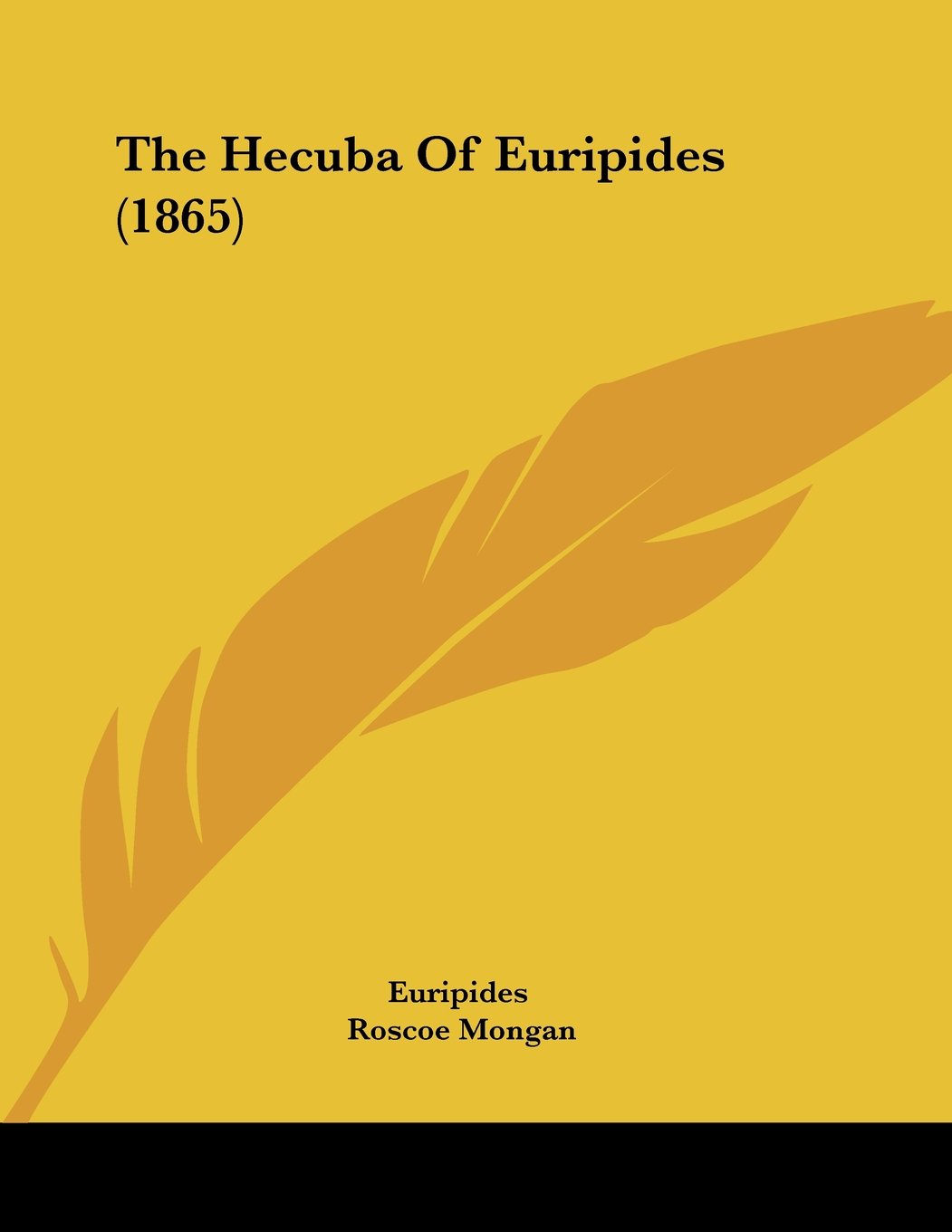 The Hecuba Of Euripides (1865)