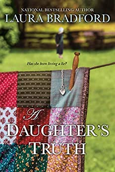 A Daughter's Truth by [Bradford, Laura]