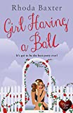 Book Cover for Girl Having a Ball (Choc Lit) (Smart Girls Book 2)