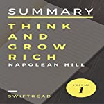 Summary of Think and Grow Rich by Napoleon Hill | Swiftread