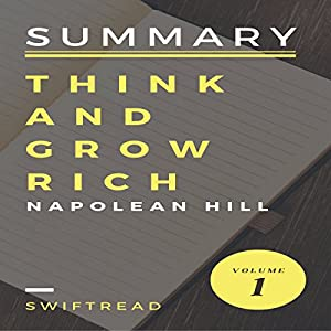 Summary of Think and Grow Rich by Napoleon Hill Audiobook