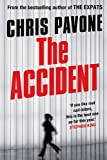 Front cover for the book The Accident by Chris Pavone