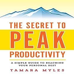 The Secret to Peak Productivity