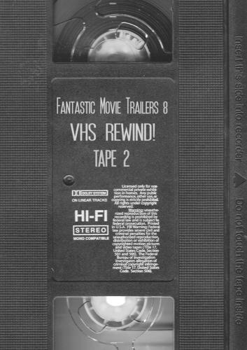Fantastic Movie Trailers 8 - VHS Rewind! Tape 2