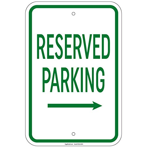 (Reserved Parking with Right Arrow Sign 8