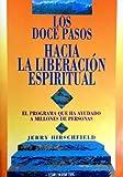 img - for Los Doce Pasos Hacia La Liberacion Espiritual (Spanish Edition) book / textbook / text book