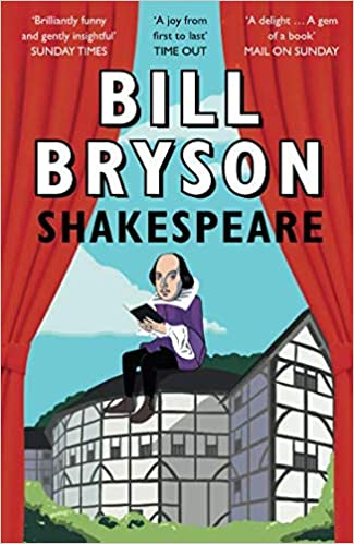 Shakespeare: The World As A Stage por Bill Bryson