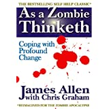 As a Zombie Thinketh