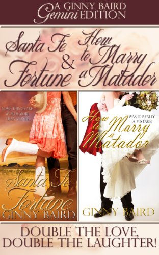 book cover of Santa Fe Fortune / How to Marry a Matador