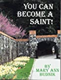 You Can Become A Saint Facilitators Guide