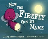 How the Firefly Got Its Name
