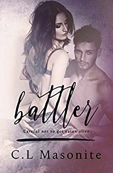 Battler (Battler Series Book 1) by [Masonite, C.L]