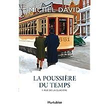 Poussière du temps (La) Tome 1 Rue de la Glacière