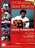 Play Solo Flamenco Guitar with Juan Martin, Juan Martin, 0786662387