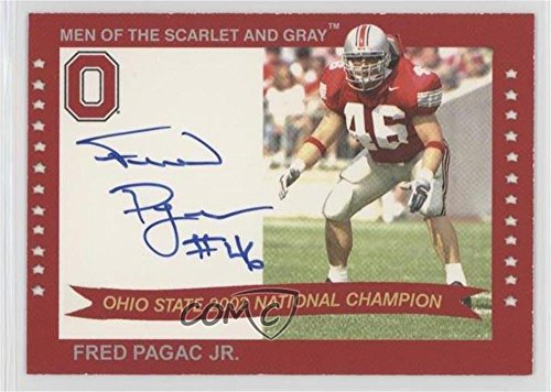 Fred Pagac (Football Card) 2004-07 TK Legacy Ohio State Buckeyes - Men of the Scarlet and Grey Autographs - Buckeyes State Football Ohio 2002