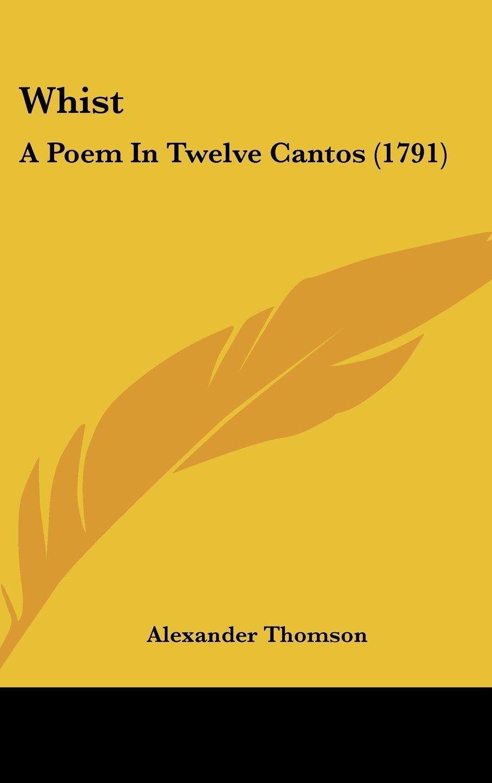 Download Whist: A Poem In Twelve Cantos (1791) PDF