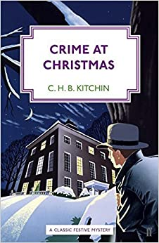 Book Crime at Christmas by C. H. B. Kitchin (2015-10-01)