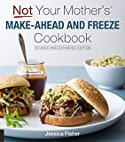 Kick the fastfood habit! This updated edition of Not Your Mother's Make-Ahead and Freeze Cookbook has even more batch recipes for busy families on a budget. In today's fast-paced society fast food can easily take the place of good home cooking. Wi...