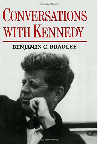Conversations With Kennedy by Benjamin C. Bradlee