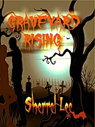 Graveyard Rising (Featuring  Misty from the Valens of Legacy): Halloween Hookups Tale