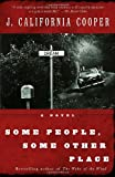 Some People, Some Other Place, J. California Cooper, 0385496834
