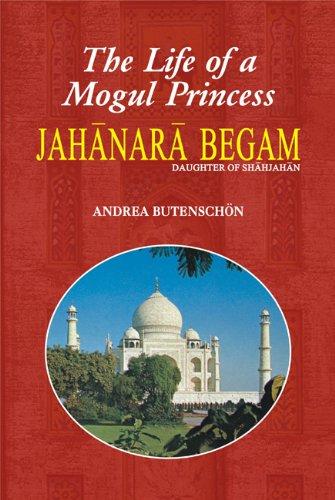 The life of a Mogul princess