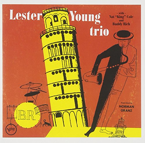 Lester Young Trio (w/Nat ''King'' Cole, Buddy Rich) by Verve