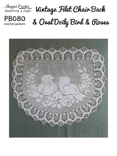 (Crochet Pattern Vintage Filet Birds & Roses PB080-R)