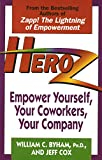 img - for Heroz: Empower Yourself, Your Coworkers, Your Company book / textbook / text book