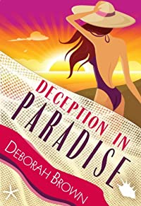 Deception In Paradise by Deborah Brown ebook deal