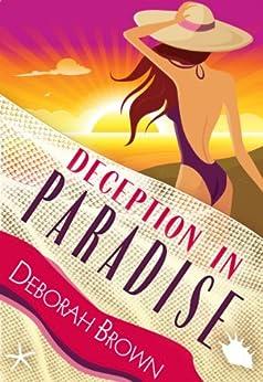 Deception in Paradise (Paradise Florida Keys Mystery Series Book 2) by [Brown, Deborah]