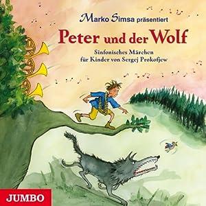 Peter und der Wolf Hörbuch