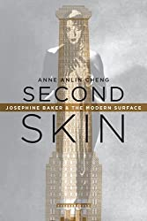 Second Skin: Josephine Baker & the Modern Surface
