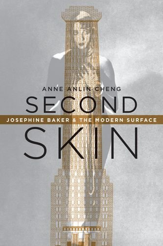Second Skin  Josephine Baker And The Modern Surface