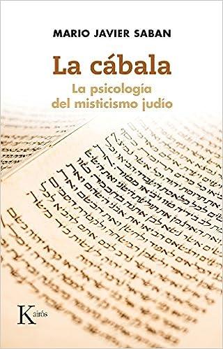 La cbala la psicologa del misticismo judo spanish edition la cbala la psicologa del misticismo judo spanish edition mario javier saban 9788499884875 amazon books fandeluxe Images